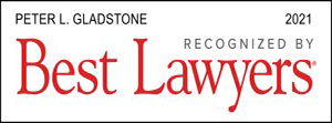 Recognized by Best Lawyers 2021 Peter L. Gladstone